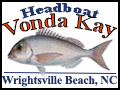 Vonda Kay Fishing Charters Wrightsville Beach Fishing