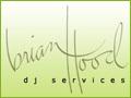 Brian Hood- dj services